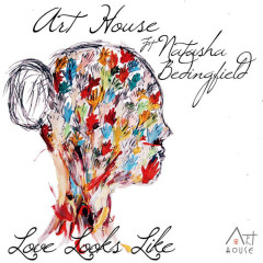 Love Looks Like (Single) - Art House, Natasha Bedingfield
