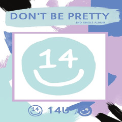 Don't Be Pretty (Single)