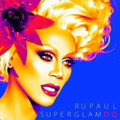 SuperGlam DQ - RuPaul