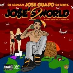 Jose's World 2 (CD1) - Jose Guapo