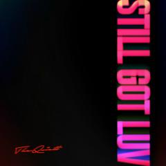 Still Got Luv (Single)