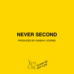 Never Second (Single)