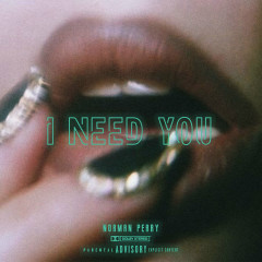 I Need You (Single)