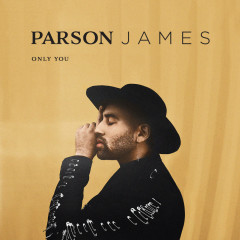 Only You (Single) - Parson James