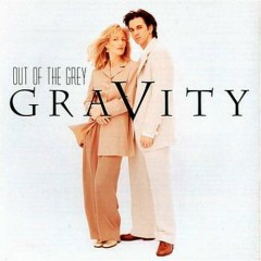 Gravity - Out Of The Grey