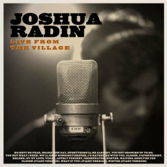 Live From The Village (Deluxe) - Joshua Radin