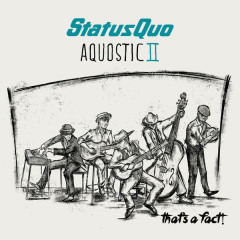 Aquostic II – That's A Fact! - Status Quo