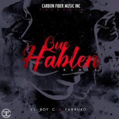 Que Hablen (Remix) (Single)