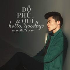 Hello Goodbye Acoustic Cover - Đỗ Phú Quí