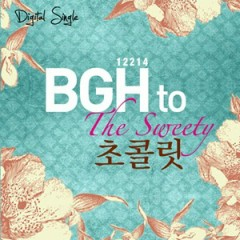 The Sweety - BGH To