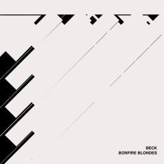 Bonfire Blondes (Single) - Beck