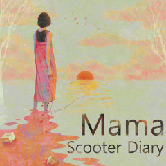 Mama - Scooter Diary