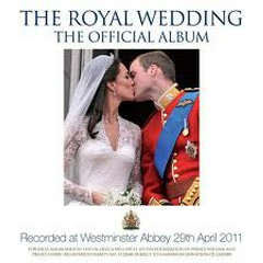 The Royal Wedding – The Official Album  - Various Artists