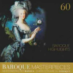 Baroque Masterpieces CD 60 - Baroque Highlights (No. 1)