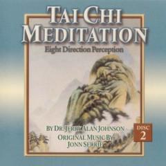 Tai Chi Meditation_ Eight Direction Perc - Jonn Serrie