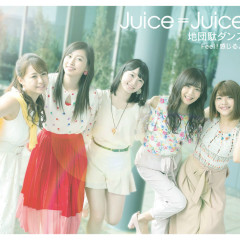 Jidanda Dance / Feel! Kanjiruyo - Juice=Juice
