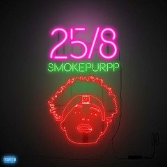 25/8 (Single) - Smokepurpp