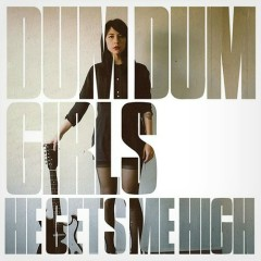 He Gets Me High - EP - Dum Dum Girls