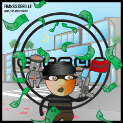 Bang (Single) - Fransis Derelle, Mikey Ceaser