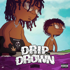 Drip Or Drown - Gunna