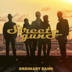 Ordinary Band - Street Guns