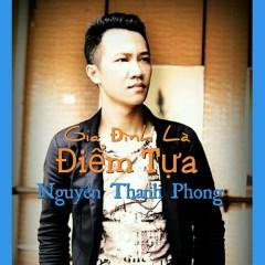 Gia Đình Là Điểm Tựa (Single) - Nguyên Thanh Phong