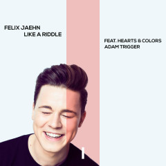 Like A Riddle (Single) - Felix Jaehn