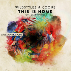 This Is Home (Single) - Wildstylez, Coone, Cimo Frankel