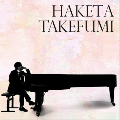HAKETA TAKEFUMI - Takefumi Haketa