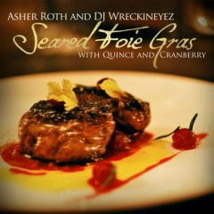Seared Foie Gras  - Asher Roth