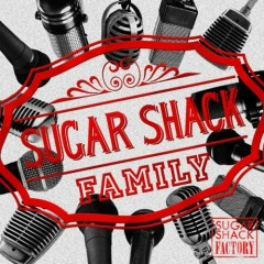 Sugar Shack Factory - SUGAR SHACK FAMILY