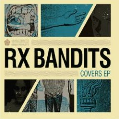 Covers EP - Rx Bandits