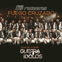 Fuego Cruzado (Single) - Banda Los Recoditos