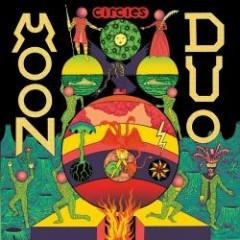 Circles - Moon Duo