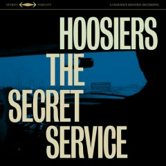 The Secret Service - The Hoosiers