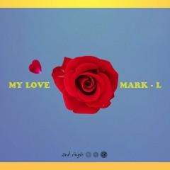 My Love (Single)