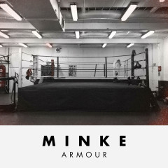 Armour (Single) - Minke