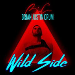 Wild Side (Single) - Brian Justin Crum
