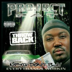 Mista Don't Play (CD1) - Project Pat