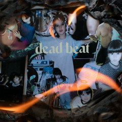 Deadbeat (Single) - Sirah