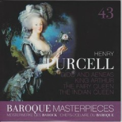 Baroque Masterpieces CD 43 - Purcell Dido And Aeneas, The Fairy Queen, King Arthur (No. 3)