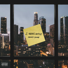 2 Weeks Notice (Mixtape)