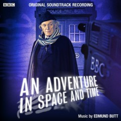 An Adventure In Space And Time OST (P.1) - Edmund Butt