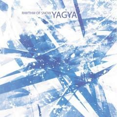 Rhythm Of Snow - Yagya