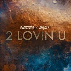 2 Lovin U (Single)