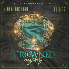 I Crowned Myself (CD1)