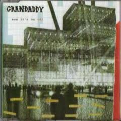 Now It's On (Single) - Grandaddy