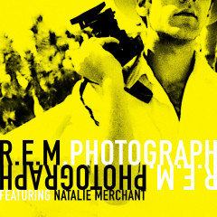 Photograph (Single) - R.E.M., Natalie Merchant