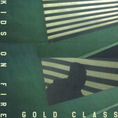 Kids On Fire (Single) - Gold Class