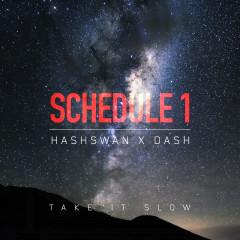 Take It Slow (Single) - DJ Schedule 1